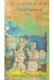 A halotti szertartás - Anathamurrthy, U.R. - Régikönyvek