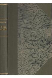 A kis Noziére - Anatole France - Régikönyvek