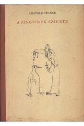 A pingvinek szigete - Anatole France - Régikönyvek