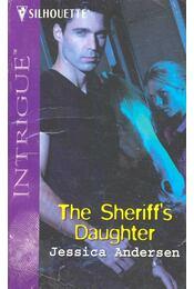 The Sheriff's Daughter - ANDERSEN, JESSICA - Régikönyvek