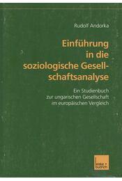 Einführung in die soziologische Gesellschaftsanalyse - Andorka Rudolf - Régikönyvek