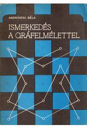 Ismerkedés a gráfelmélettel - Andrásfai Béla - Régikönyvek