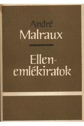 Ellenemlékiratok - André Malraux - Régikönyvek