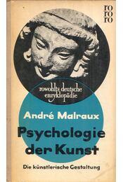 Psychologie der Kunst II - André Malraux - Régikönyvek