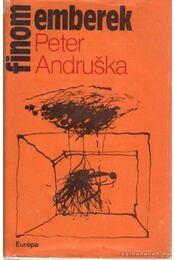 Finom emberek - Andruska, Peter - Régikönyvek