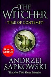 The Witcher - Time of Contempt - Andrzej Sapkowski - Régikönyvek