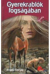 Gyerekrablók fogságában - Angela Dorsey - Régikönyvek