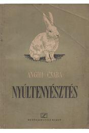 Nyúltenyésztés - Anghi Csaba - Régikönyvek