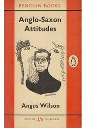Anglo-Saxon Attitudes - Angus Wilson - Régikönyvek