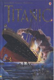 Titanic - Anna Claybourne, Katie Daynes - Régikönyvek