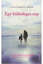 Egy különleges nap - Anne-Dauphine Julliand - Régikönyvek