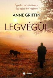 Legvégül - Anne Griffin - Régikönyvek