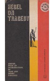 Hegel on Tragedy - Anne Paolucci, Henry Paolucci - Régikönyvek