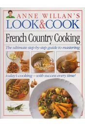 Anne Willian's Look & Cook: French Country Cooking - Anne Willian - Régikönyvek