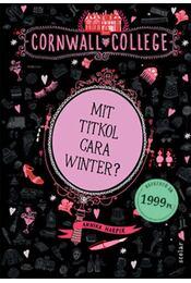 Mit titkol Cara Winter? - Annika Harper - Régikönyvek