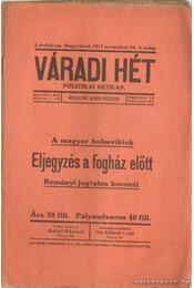 Váradi Hét 1917. november 16. 6. szám - Antal Sándor - Régikönyvek