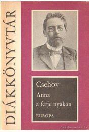 Anna a férje nyakán - Anton Pavlovics Csehov - Régikönyvek
