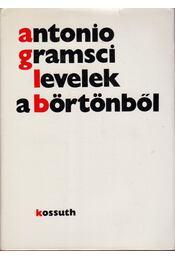 Levelek a börtönből - Antonio Gramsci - Régikönyvek