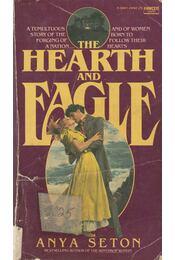 Hearth and Eagle - Anya Seton - Régikönyvek