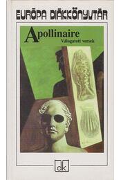 Válogatott versek - Apollinaire, Guillaume - Régikönyvek