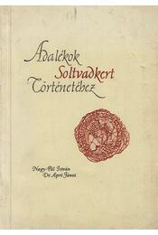 Adalékok Soltvadkert történetéhez - Apró János, Nagy-Pál János - Régikönyvek