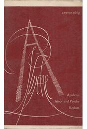 Amor und Psyche - Apuleius - Régikönyvek