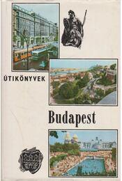 Budapest - Aradi Nóra, Demeter Imre, Papp Ferenc, Huba László, Lócsy Erzsébet, Róna Tibor, Venesz József - Régikönyvek