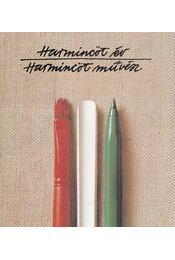Harmincöt év - harmincöt művész - Aradi Nóra - Régikönyvek