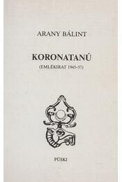 Koronatanú - Arany Bálint - Régikönyvek