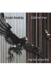 Gábriel éve - Arató András - Régikönyvek