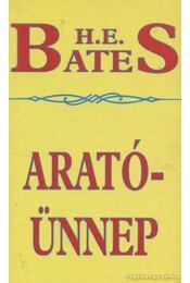 Aratóünnep - H. E. Bates - Régikönyvek