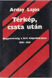 Térkép, csata után - Arday Lajos - Régikönyvek