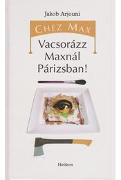 Chez Max - Arjouni, Jakob - Régikönyvek
