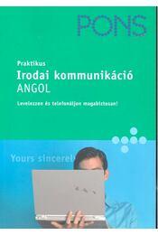 Irodai kommunikáció - Angol - ARMITAGE-AMATO, RACHEL, BAKER, CATHERINE E, ROUT, ANDRINA - Régikönyvek