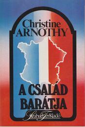 A család barátja - Arnothy,Christine - Régikönyvek
