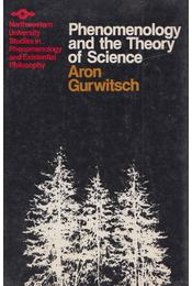 Studies in Phenomenology and Psychology - Aron Gurwitsch - Régikönyvek