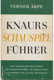 Knaurs Schauspielführer - Arpe, Verner - Régikönyvek