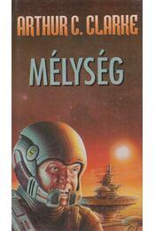 Mélység - Arthur C. Clarke  - Régikönyvek