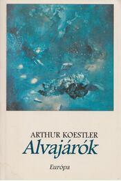 Alvajárók - Arthur Koestler - Régikönyvek