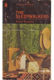 The Sleepwalkers - Arthur Koestler - Régikönyvek