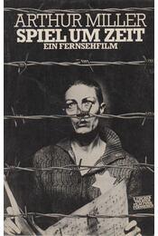 Speil um Zeit - Arthur Miller - Régikönyvek
