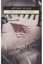 The Last Yankee - Arthur Miller - Régikönyvek