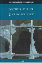 Üvegcserepek - Arthur Miller - Régikönyvek