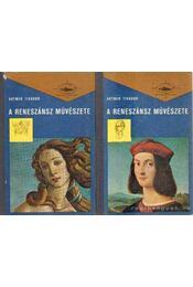 A reneszánsz művészete I-II. kötet - Artner Tivadar - Régikönyvek