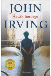 Árvák hercege - John Irving - Régikönyvek