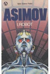 I, Robot - Isaac Asimov - Régikönyvek