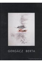 Gergácz Berta - Askercz Éva - Régikönyvek