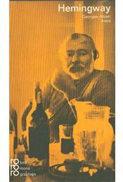 Ernest Hemingway - ASTRE, GEORGES-ALBERT - Régikönyvek