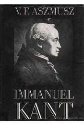 Immanuel Kant - Aszmusz, V.F. - Régikönyvek