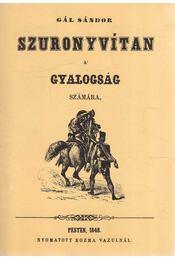 Szuronyvitan a gyalogság számára - Gál Sándor - Régikönyvek